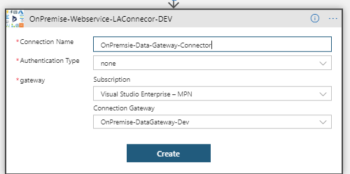 Azure Gateway LogicApp: Showing the response from onPrem web service: Create the API connection